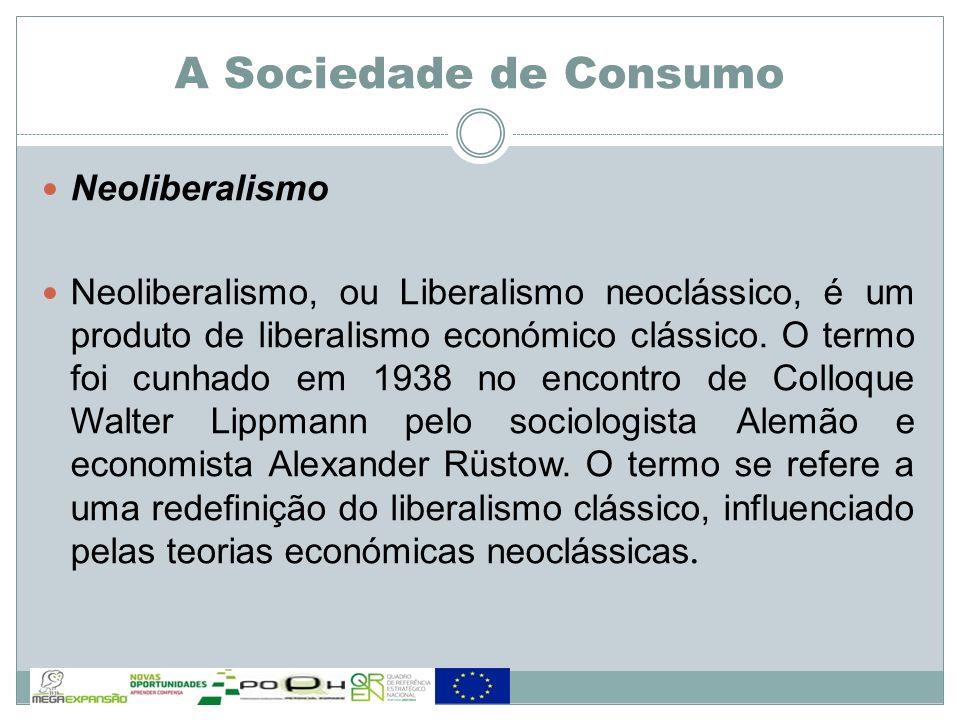 Neoliberalismo Neoliberalismo, ou Liberalismo neoclássico, é um produto de liberalismo económico clássico. O termo foi cunhado em 1938 no encontro de