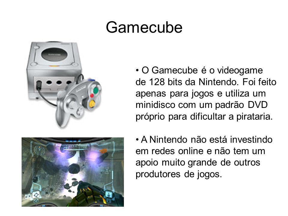 Gamecube O Gamecube é o videogame de 128 bits da Nintendo. Foi feito apenas para jogos e utiliza um minidisco com um padrão DVD próprio para dificulta