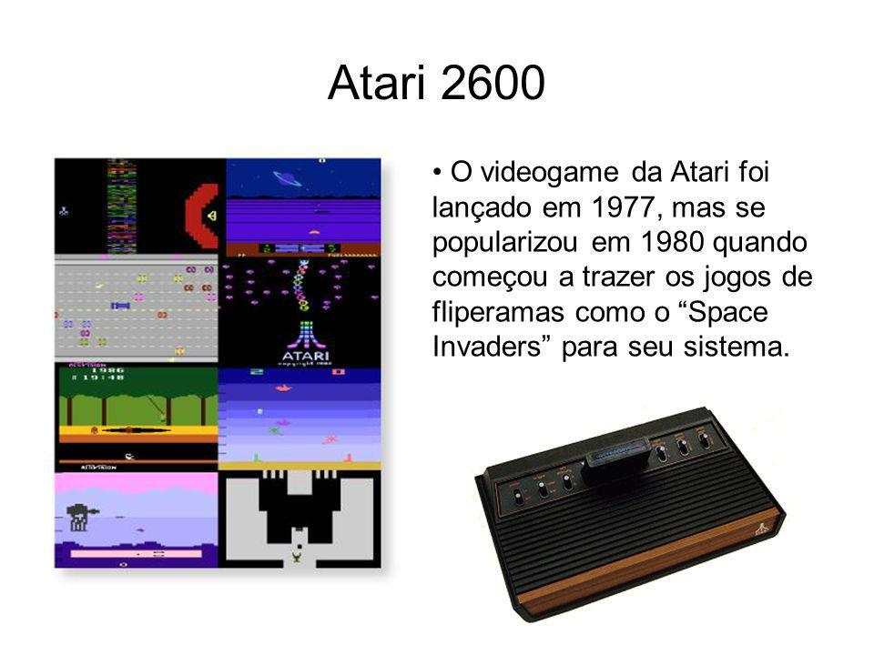 Atari 2600 O videogame da Atari foi lançado em 1977, mas se popularizou em 1980 quando começou a trazer os jogos de fliperamas como o Space Invaders p