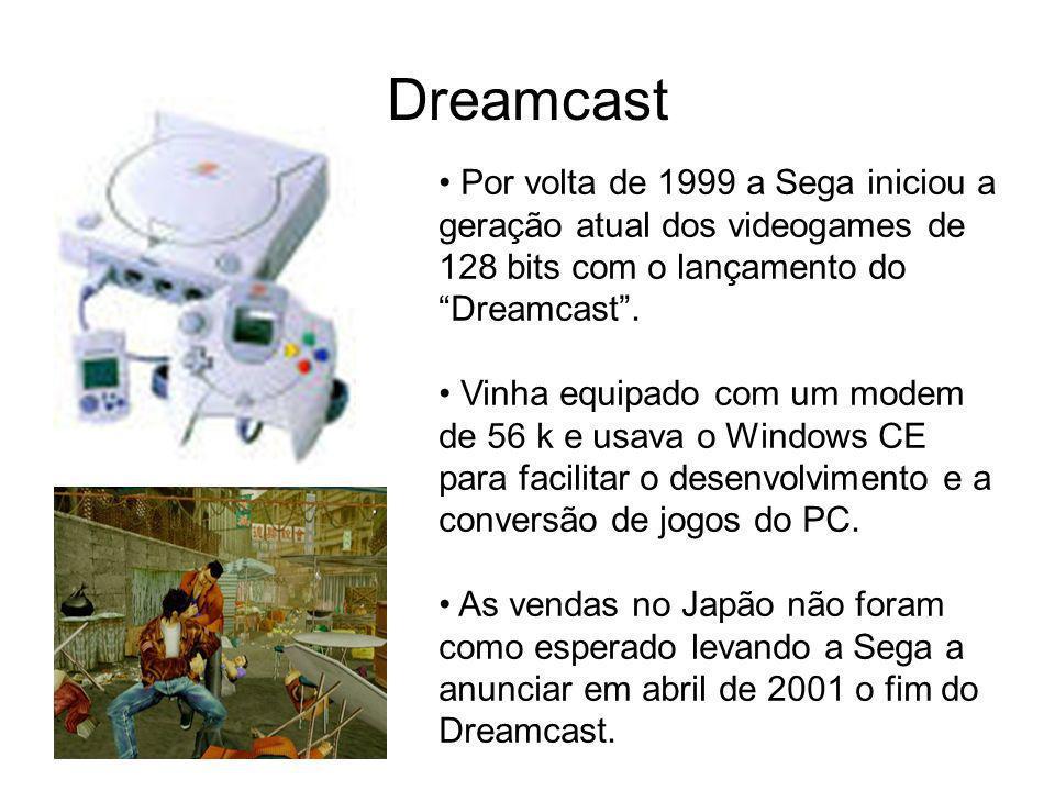 Dreamcast Por volta de 1999 a Sega iniciou a geração atual dos videogames de 128 bits com o lançamento do Dreamcast. Vinha equipado com um modem de 56