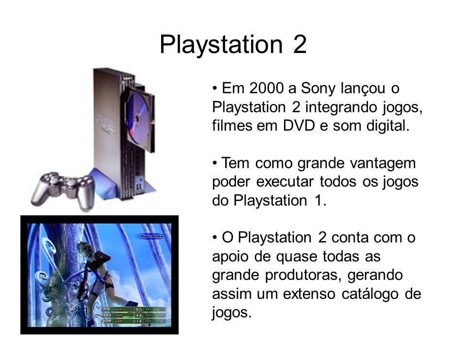 Playstation 2 Em 2000 a Sony lançou o Playstation 2 integrando jogos, filmes em DVD e som digital. Tem como grande vantagem poder executar todos os jo