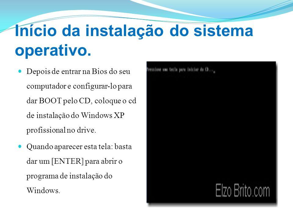 Início da instalação do sistema operativo. Depois de entrar na Bios do seu computador e configurar-lo para dar BOOT pelo CD, coloque o cd de instalaçã