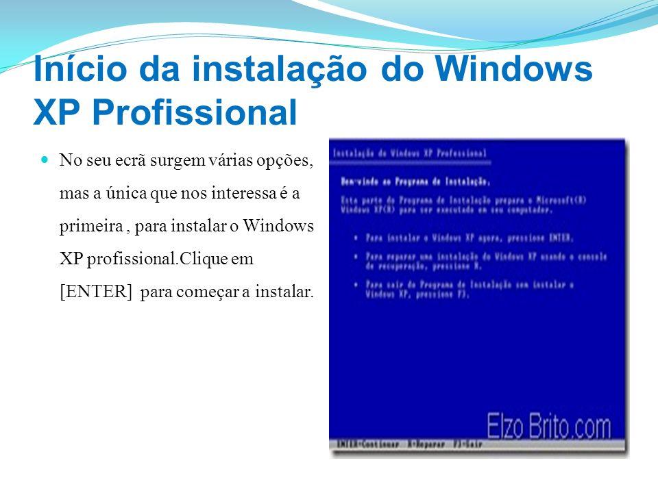 Início da instalação do Windows XP Profissional No seu ecrã surgem várias opções, mas a única que nos interessa é a primeira, para instalar o Windows