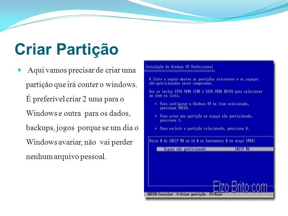 Criar Partição Aqui vamos precisar de criar uma partição que irá conter o windows. É preferível criar 2 uma para o Windows e outra para os dados, back