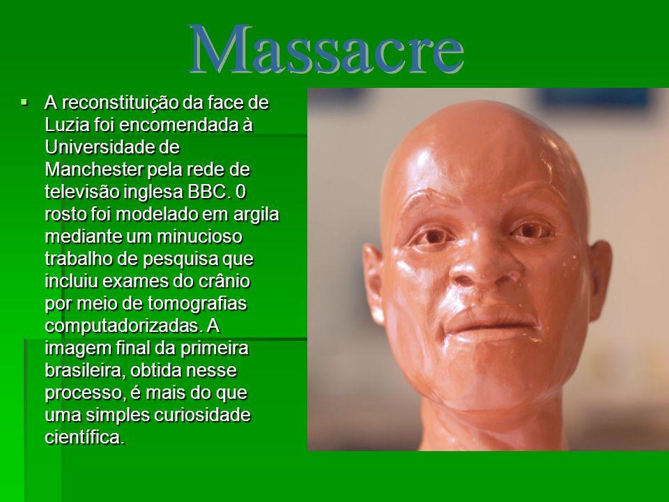 A reconstituição da face de Luzia foi encomendada à Universidade de Manchester pela rede de televisão inglesa BBC. 0 rosto foi modelado em argila medi