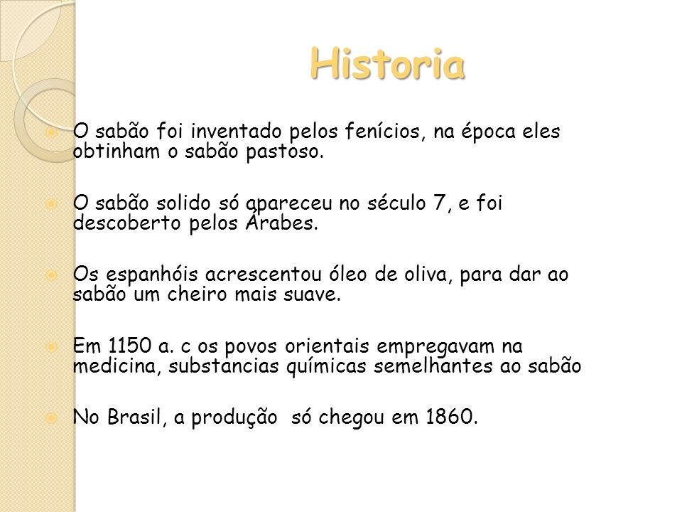 Historia O sabão foi inventado pelos fenícios, na época eles obtinham o sabão pastoso. O sabão solido só apareceu no século 7, e foi descoberto pelos