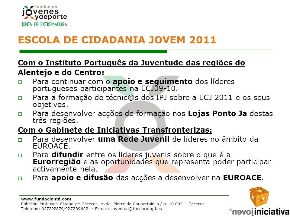 www.fundacionjd.com Pabellón Multiusos Ciudad de Cáceres. Avda. Pierre de Coubertain s / n. 10.005 – Cáceres Teléfono: 927292879/927239622 – E-mail: j