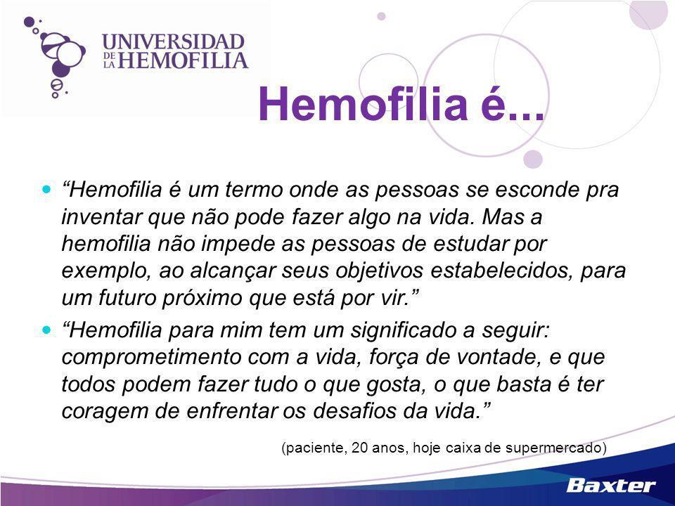 Hemofilia é um termo onde as pessoas se esconde pra inventar que não pode fazer algo na vida. Mas a hemofilia não impede as pessoas de estudar por exe