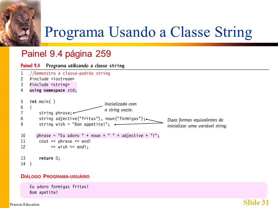 Pearson Education Slide 31 Programa Usando a Classe String Painel 9.4 página 259