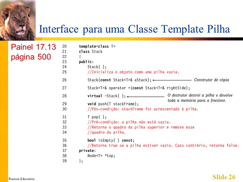 Pearson Education Slide 26 Interface para uma Classe Template Pilha Painel 17.13 página 500