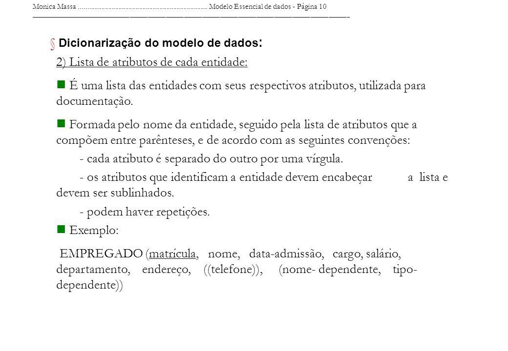 Monica Massa........................................................................... Modelo Essencial de dados - Página 10 ________________________