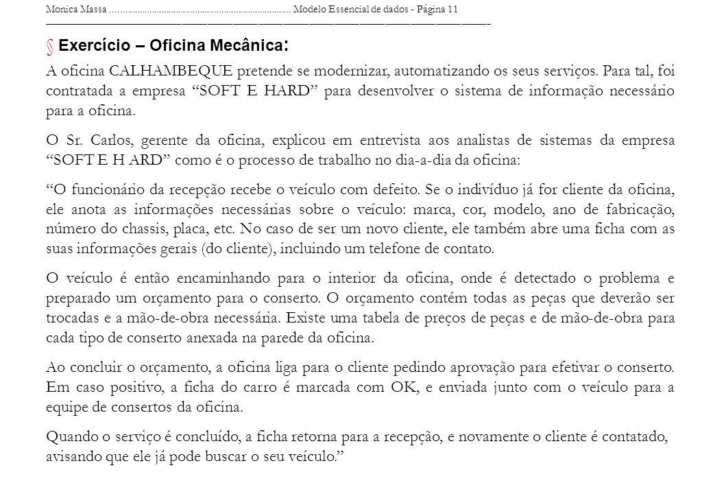 Monica Massa........................................................................... Modelo Essencial de dados - Página 11 ________________________