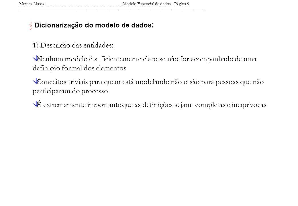 Monica Massa........................................................................... Modelo Essencial de dados - Página 9 _________________________
