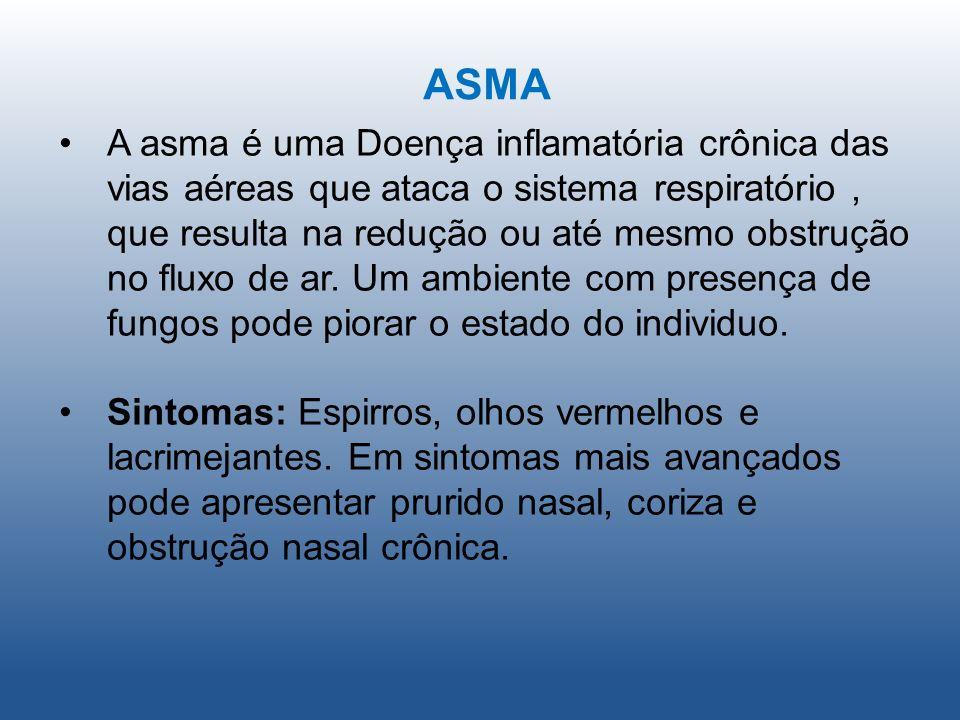 ASMA A asma é uma Doença inflamatória crônica das vias aéreas que ataca o sistema respiratório, que resulta na redução ou até mesmo obstrução no fluxo de ar.