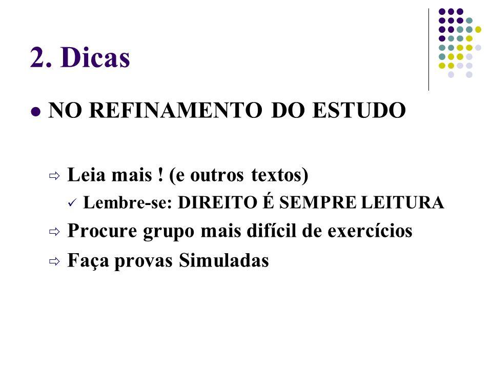 2.Dicas NO REFINAMENTO DO ESTUDO Leia mais .