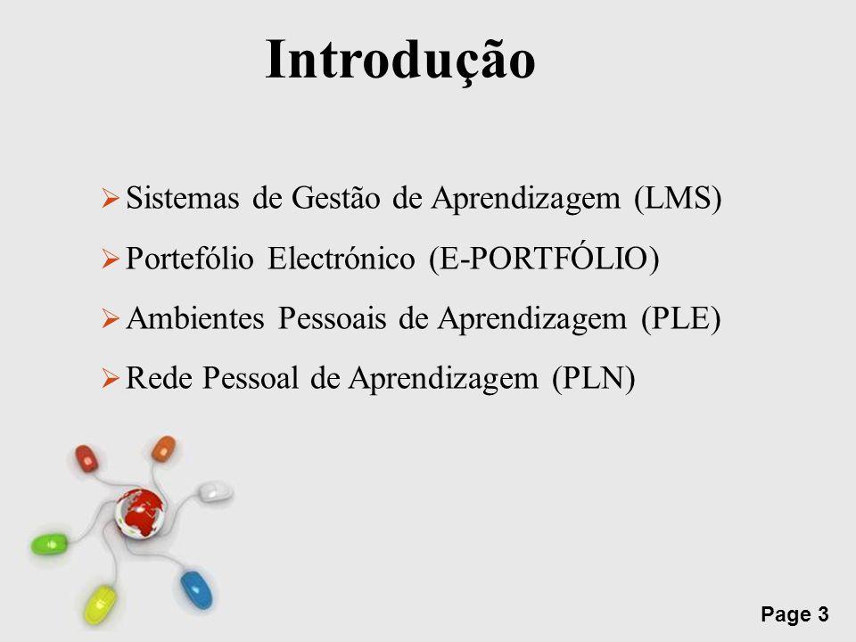 Free Powerpoint Templates Page 3 Introdução Sistemas de Gestão de Aprendizagem (LMS) Portefólio Electrónico (E-PORTFÓLIO) Ambientes Pessoais de Aprend