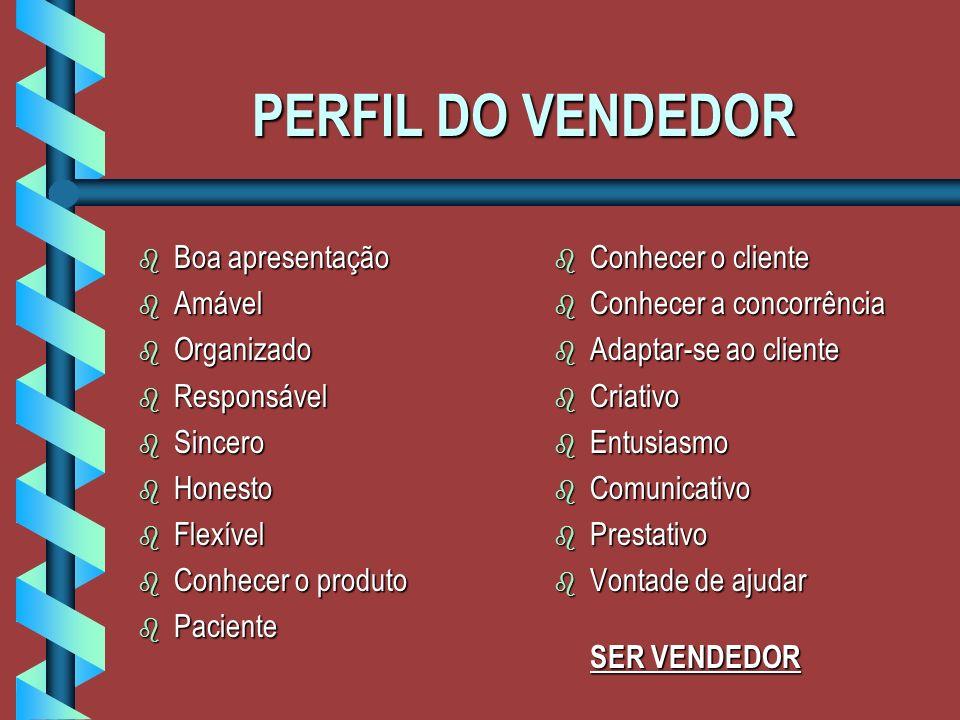 MISSÃO DO VENDEDOR b Ajudar o cliente a satisfazer suas necessidades e expectativas, levando-o a tomar decisões que são boas tanto para o cliente, com