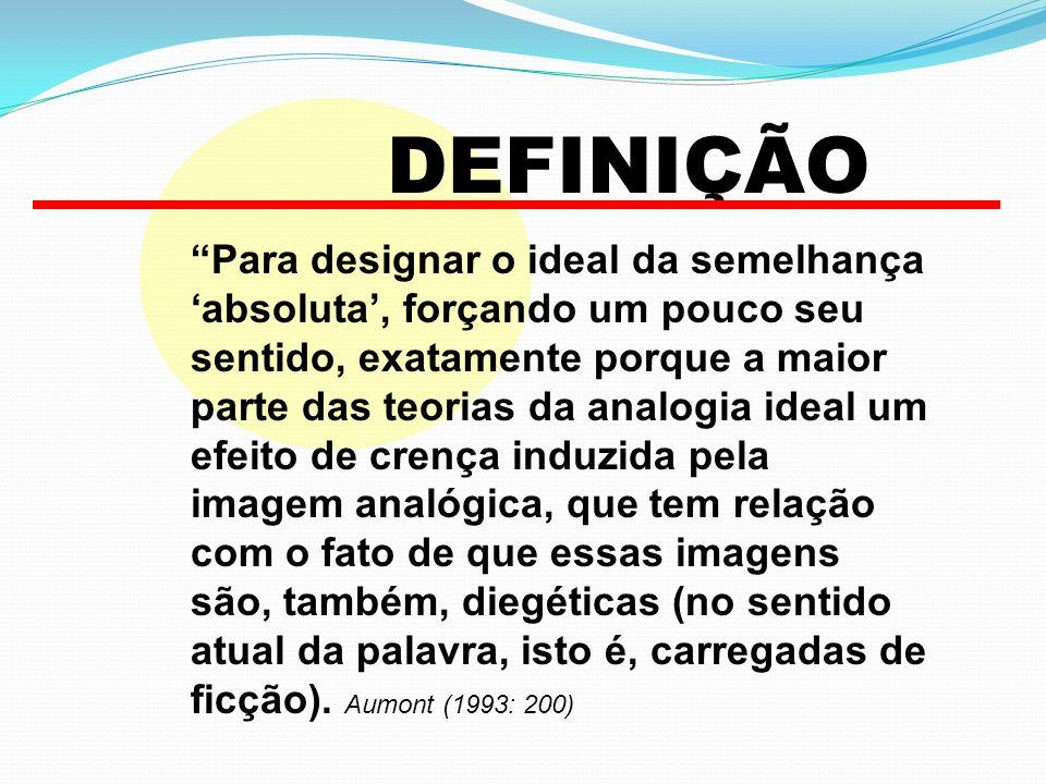 Para designar o ideal da semelhança absoluta, forçando um pouco seu sentido, exatamente porque a maior parte das teorias da analogia ideal um efeito d