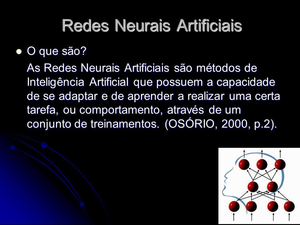 15 Redes Neurais Artificiais O que são? O que são? As Redes Neurais Artificiais são métodos de Inteligência Artificial que possuem a capacidade de se