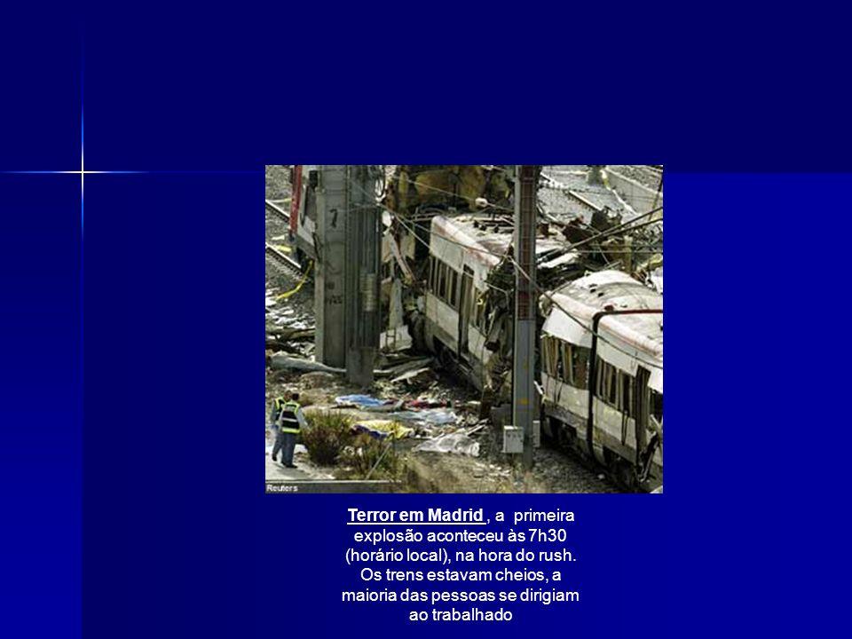 Terror em Madrid, a primeira explosão aconteceu às 7h30 (horário local), na hora do rush.