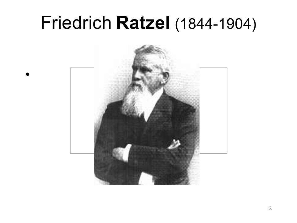 2 Friedrich Ratzel (1844-1904)