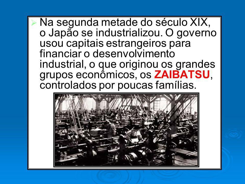 Na segunda metade do século XIX, o Japão se industrializou. O governo usou capitais estrangeiros para financiar o desenvolvimento industrial, o que or