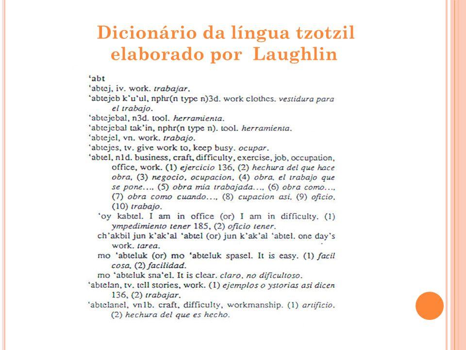 Dicionário da língua tzotzil elaborado por Laughlin