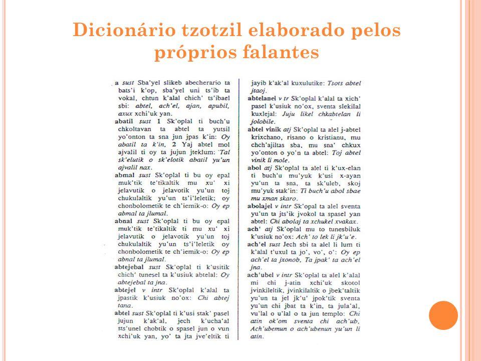 Dicionário tzotzil elaborado pelos próprios falantes