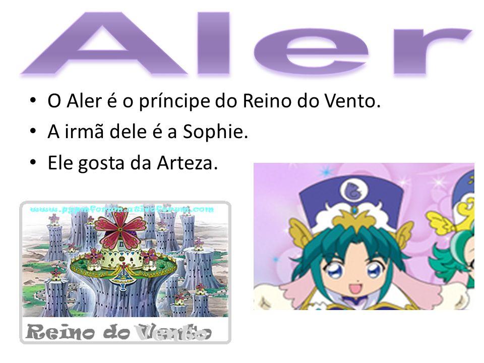O Aler é o príncipe do Reino do Vento. A irmã dele é a Sophie. Ele gosta da Arteza.