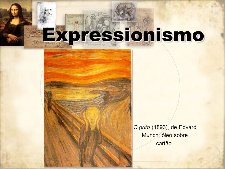 Expressionismo A arte não é imitação. É criação subjetiva, livre, é expressão dos sentimentos; A realidade que circunda o artista é horrível e, por is