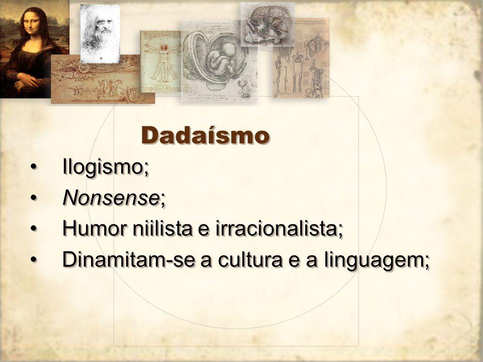 Dadaísmo A Batalha Berr...bum, bumbum, bum... Ssi...