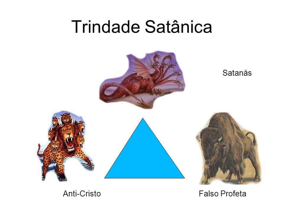 Trindade Satânica Falso Profeta Satanás Anti-Cristo