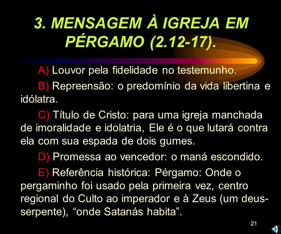 20 2. MENSAGEM À IGREJA EM ESMIRNA (2:8-11). A) Louvor pela paciência na perseguição. B) Não há mensagem de repreensão a esta igreja sofredora. C) tít