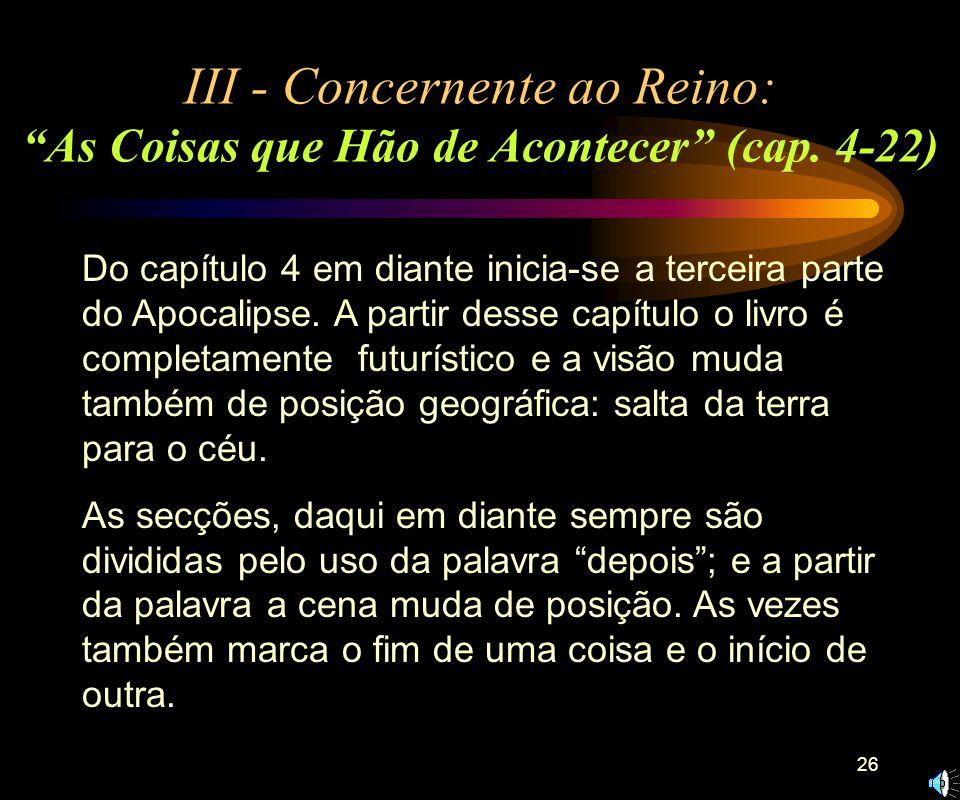 25 7. MENSAGEM À IGREJA EM LAODICÉIA (3.14-22). A) Louvor: não há elogios para esta igreja. B) Repreensão: mornidão espiritual. C) Título de Cristo: à