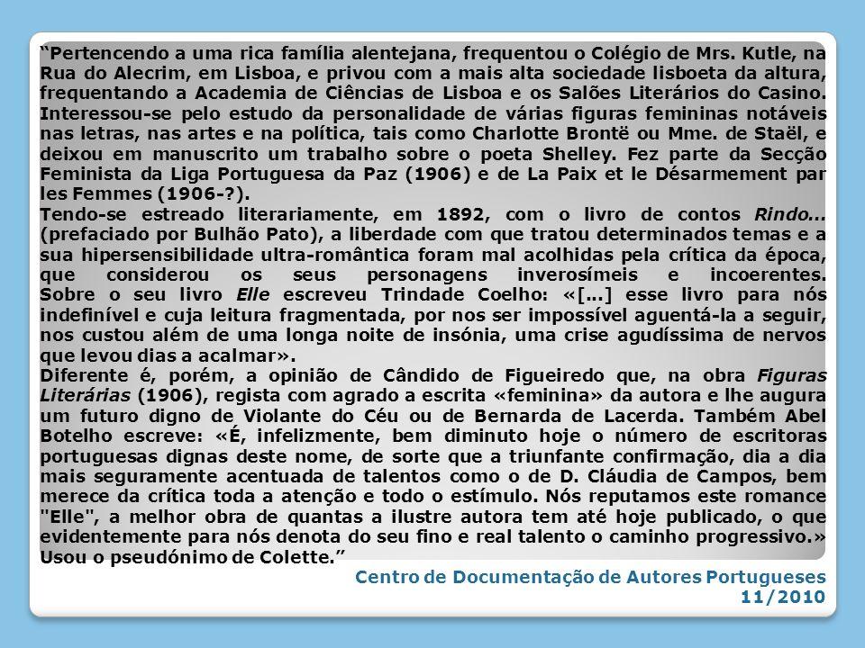 Pertencendo a uma rica família alentejana, frequentou o Colégio de Mrs. Kutle, na Rua do Alecrim, em Lisboa, e privou com a mais alta sociedade lisboe