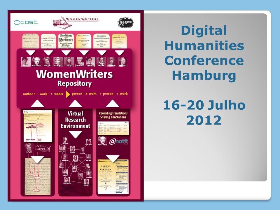 Digital Humanities Conference Hamburg 16-20 Julho 2012