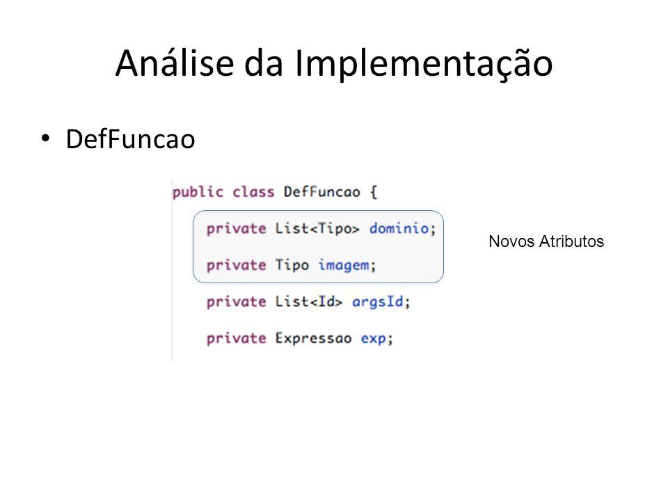 Análise da Implementação DefFuncao Novos Atributos