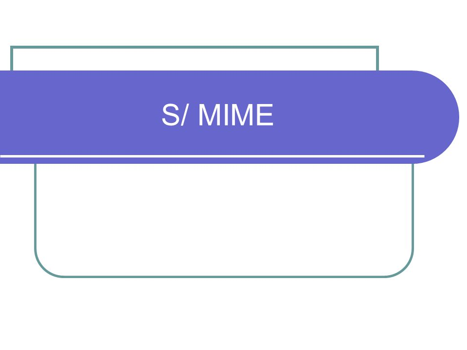 S/ MIME
