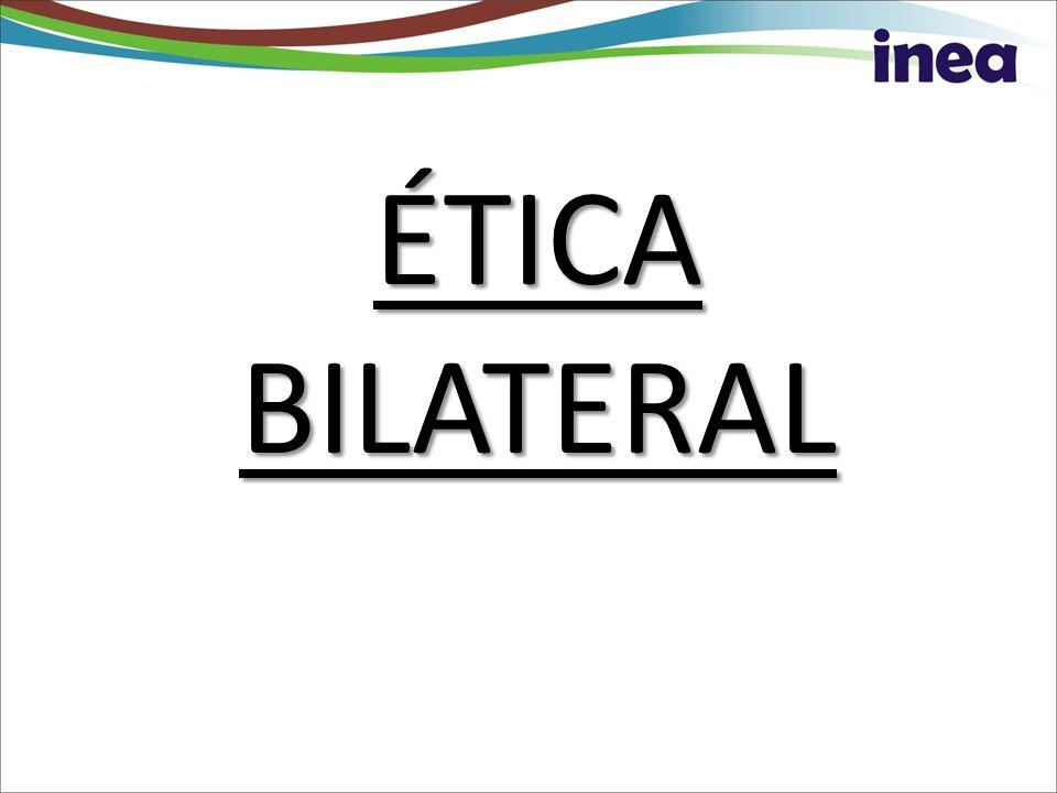 ÉTICA BILATERAL