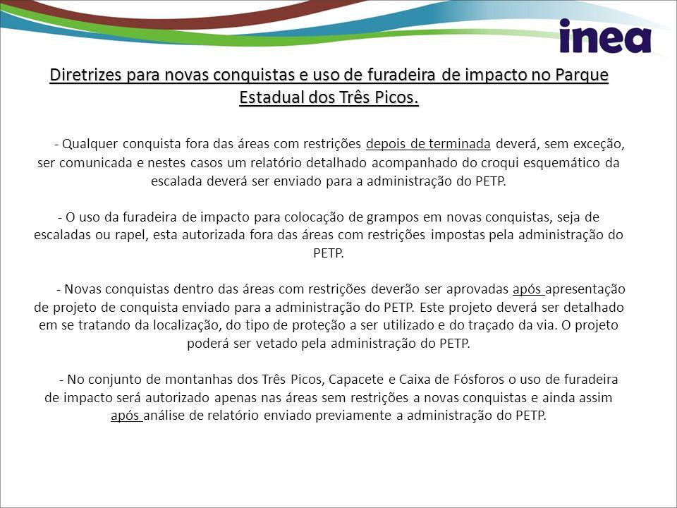 Diretrizes para novas conquistas e uso de furadeira de impacto no Parque Estadual dos Três Picos.