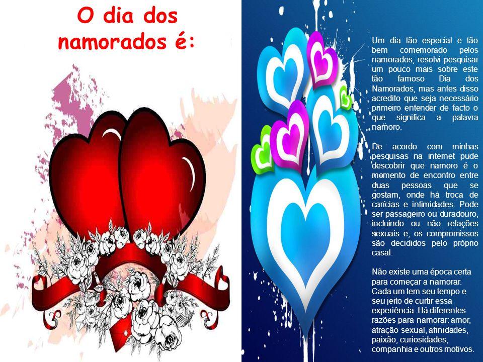 Muitas são as tradições associadas ao dia de São Valentim, variando de país para país.