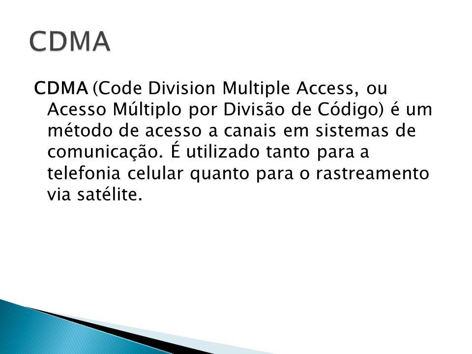 CDMA (Code Division Multiple Access, ou Acesso Múltiplo por Divisão de Código) é um método de acesso a canais em sistemas de comunicação. É utilizado