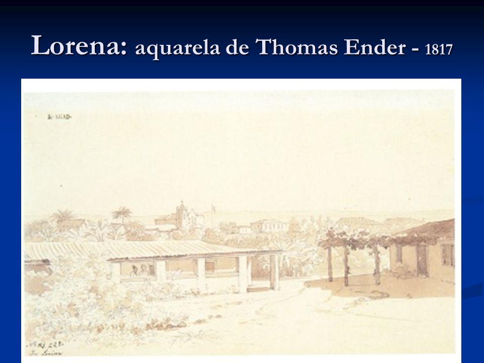 Lorena: aquarela de Thomas Ender - 1817 )