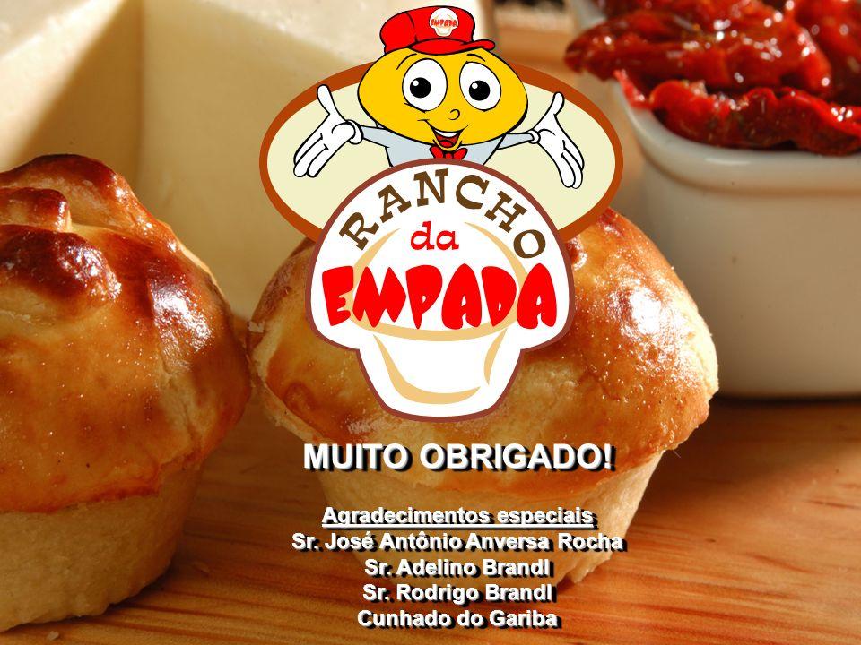 MUITO OBRIGADO! Agradecimentos especiais Sr. José Antônio Anversa Rocha Sr. Adelino Brandl Sr. Rodrigo Brandl Cunhado do Gariba MUITO OBRIGADO! Agrade