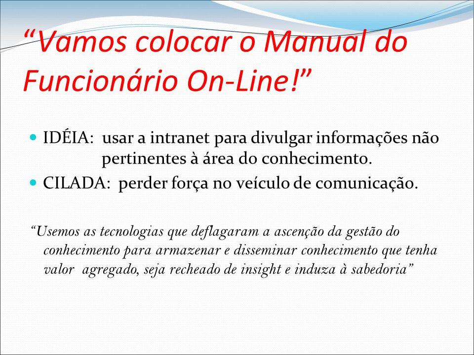 Vamos colocar o Manual do Funcionário On-Line.
