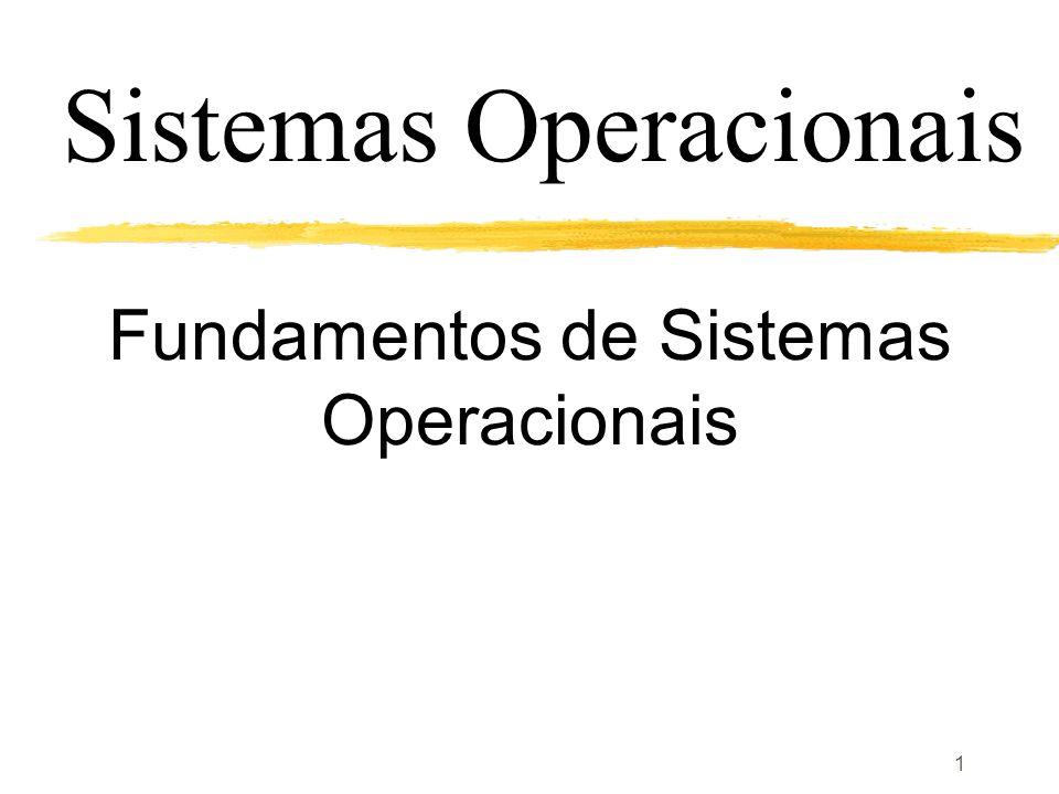 1 Fundamentos de Sistemas Operacionais Sistemas Operacionais