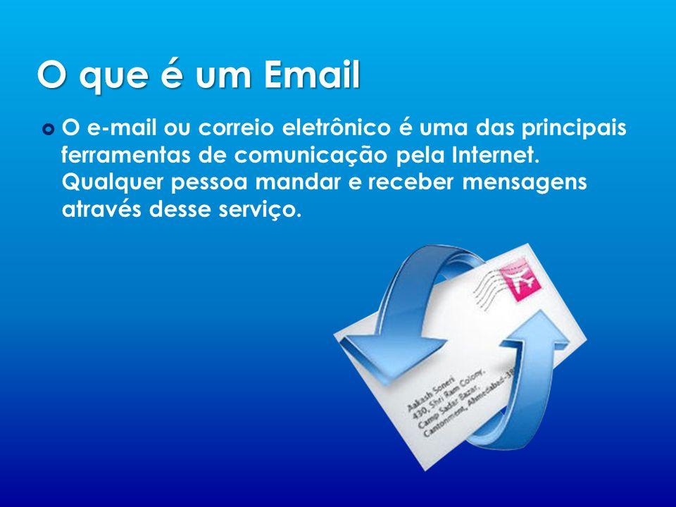 O que é um Email O e-mail ou correio eletrônico é uma das principais ferramentas de comunicação pela Internet. Qualquer pessoa mandar e receber mensag