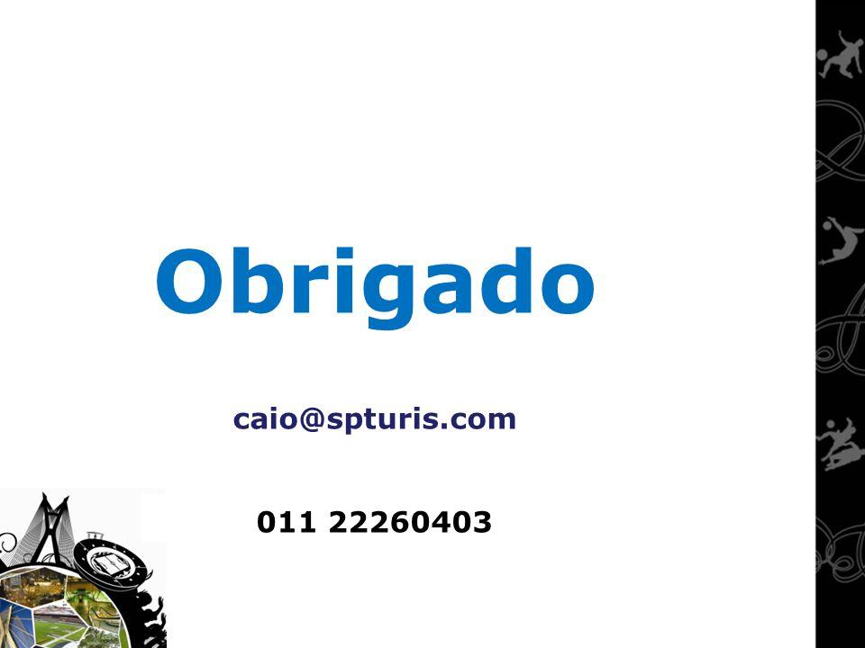 Obrigado caio@spturis.com 011 22260403