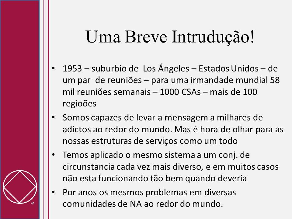 Uma Breve Intrudução! 1953 – suburbio de Los Ángeles – Estados Unidos – de um par de reuniões – para uma irmandade mundial 58 mil reuniões semanais –