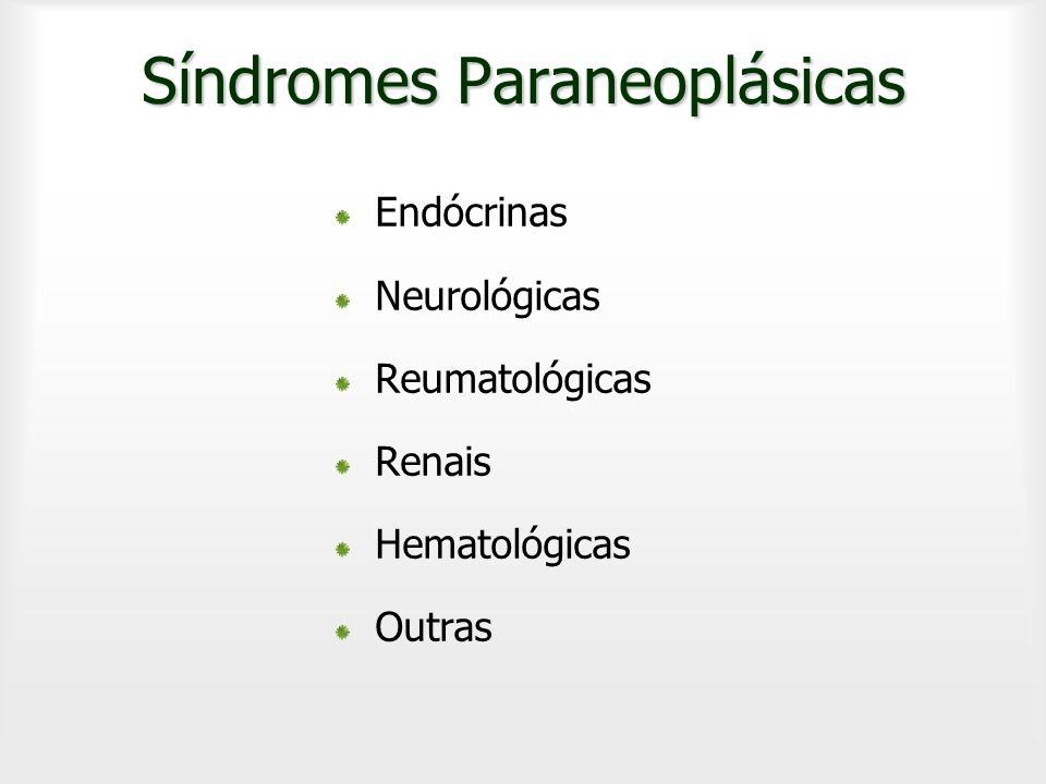 Síndromes Endócrinas Produção de Hormônios e/ou Precursores